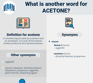 acetone, synonym acetone, another word for acetone, words like acetone, thesaurus acetone