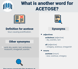acetose, synonym acetose, another word for acetose, words like acetose, thesaurus acetose