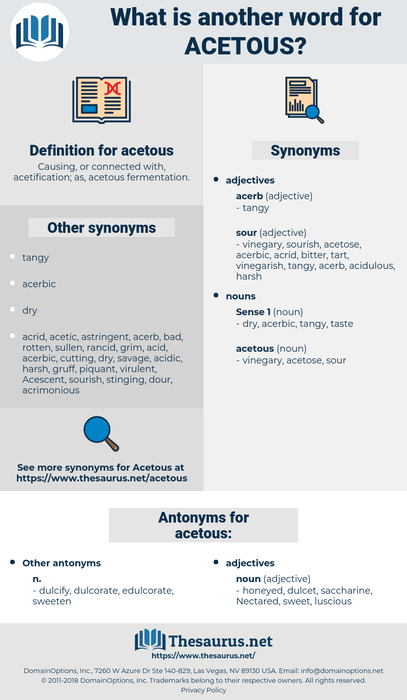 acetous, synonym acetous, another word for acetous, words like acetous, thesaurus acetous