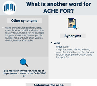 ache for, synonym ache for, another word for ache for, words like ache for, thesaurus ache for