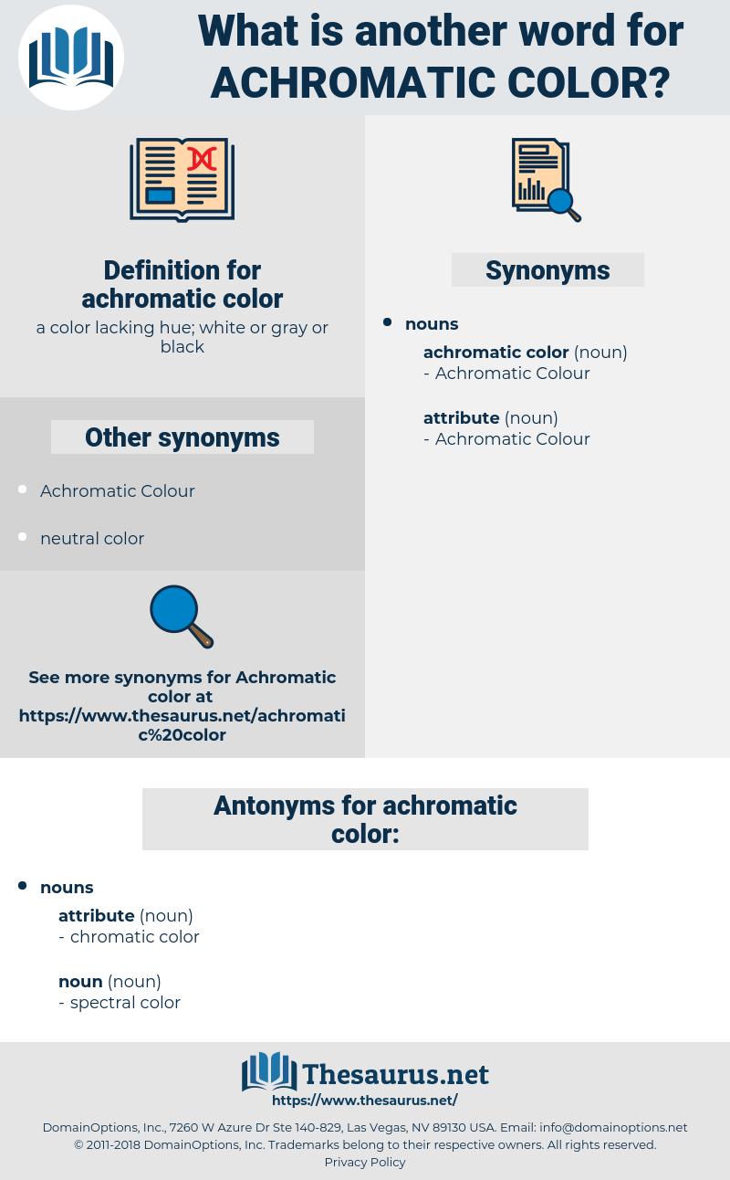 achromatic color, synonym achromatic color, another word for achromatic color, words like achromatic color, thesaurus achromatic color