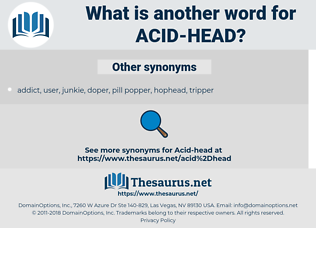 acid head, synonym acid head, another word for acid head, words like acid head, thesaurus acid head