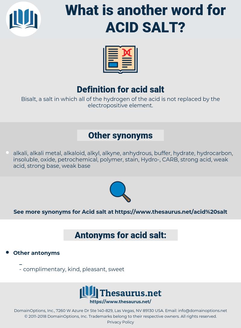 acid salt, synonym acid salt, another word for acid salt, words like acid salt, thesaurus acid salt