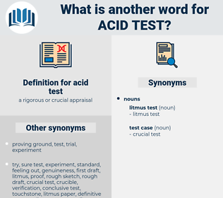 acid test, synonym acid test, another word for acid test, words like acid test, thesaurus acid test