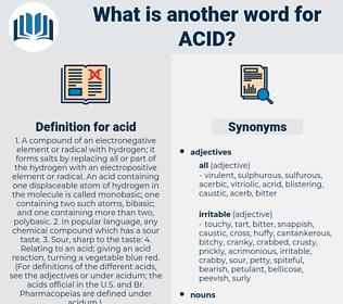 acid, synonym acid, another word for acid, words like acid, thesaurus acid