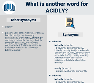 Acidly, synonym Acidly, another word for Acidly, words like Acidly, thesaurus Acidly