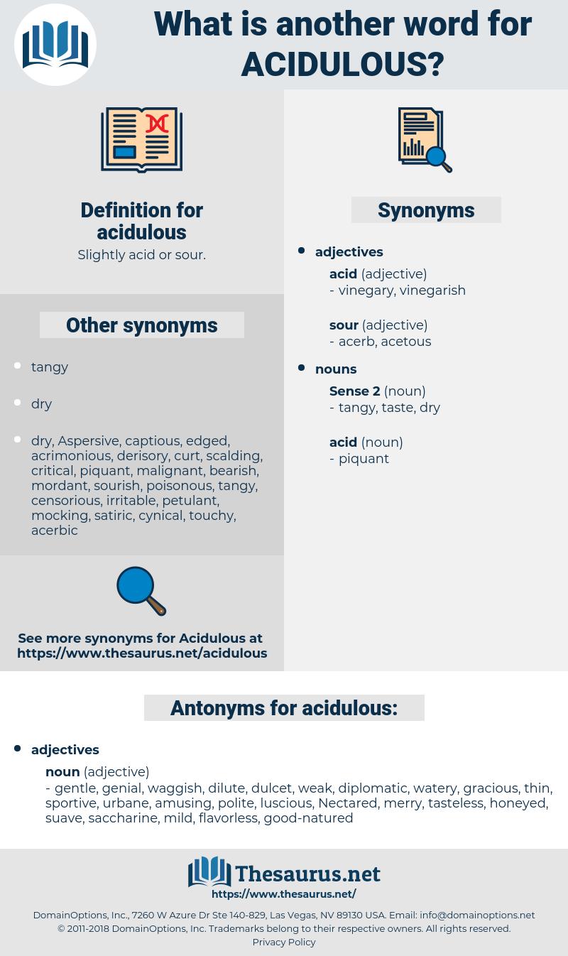 acidulous, synonym acidulous, another word for acidulous, words like acidulous, thesaurus acidulous