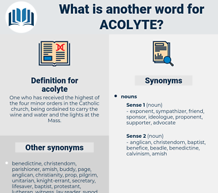 acolyte, synonym acolyte, another word for acolyte, words like acolyte, thesaurus acolyte