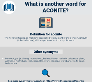 aconite, synonym aconite, another word for aconite, words like aconite, thesaurus aconite