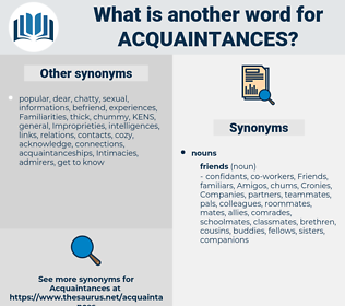 acquaintances, synonym acquaintances, another word for acquaintances, words like acquaintances, thesaurus acquaintances