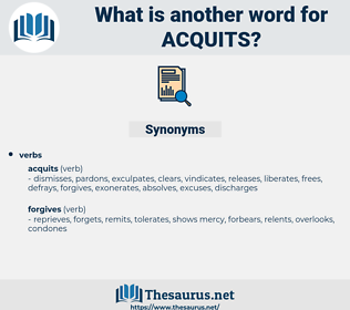 acquits, synonym acquits, another word for acquits, words like acquits, thesaurus acquits
