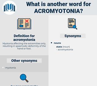 acromyotonia, synonym acromyotonia, another word for acromyotonia, words like acromyotonia, thesaurus acromyotonia