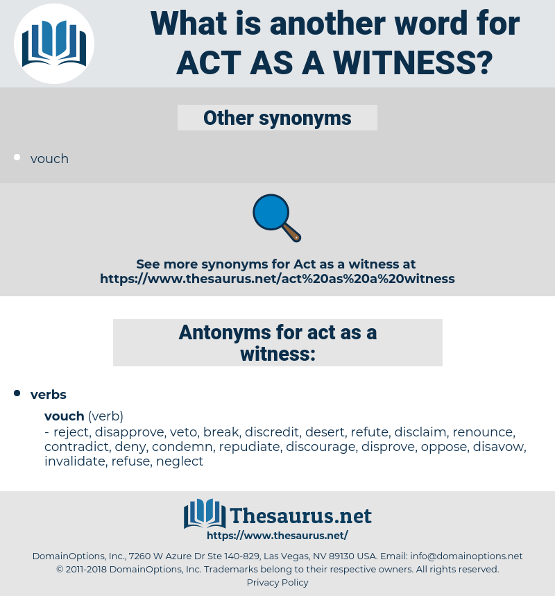 act as a witness, synonym act as a witness, another word for act as a witness, words like act as a witness, thesaurus act as a witness