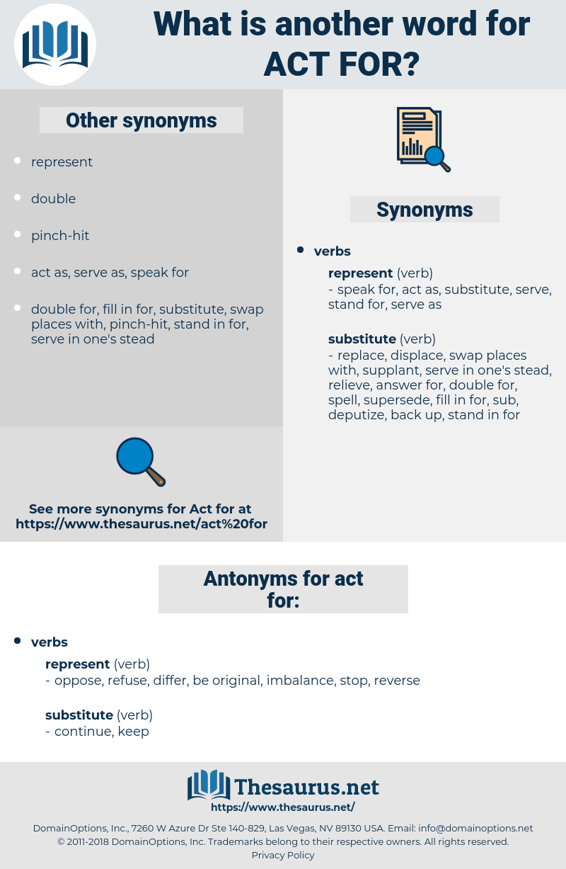 act for, synonym act for, another word for act for, words like act for, thesaurus act for