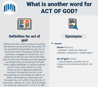act of god, synonym act of god, another word for act of god, words like act of god, thesaurus act of god