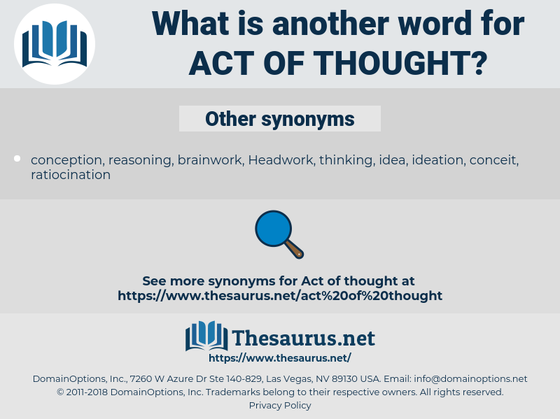 act of thought, synonym act of thought, another word for act of thought, words like act of thought, thesaurus act of thought