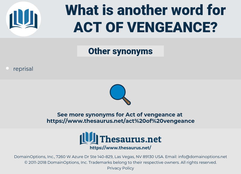 act of vengeance, synonym act of vengeance, another word for act of vengeance, words like act of vengeance, thesaurus act of vengeance