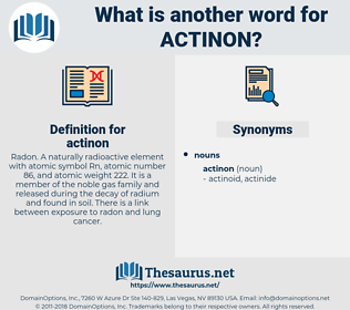 actinon, synonym actinon, another word for actinon, words like actinon, thesaurus actinon
