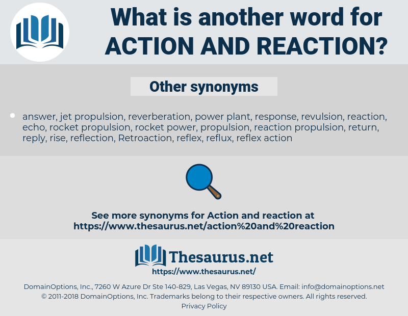 action and reaction, synonym action and reaction, another word for action and reaction, words like action and reaction, thesaurus action and reaction