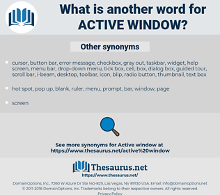 active window, synonym active window, another word for active window, words like active window, thesaurus active window