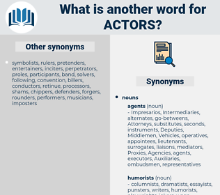 actors, synonym actors, another word for actors, words like actors, thesaurus actors