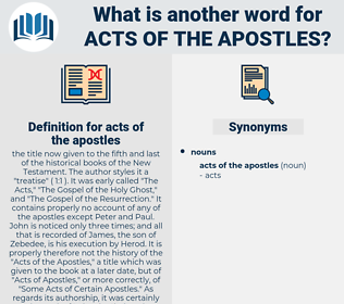 acts of the apostles, synonym acts of the apostles, another word for acts of the apostles, words like acts of the apostles, thesaurus acts of the apostles