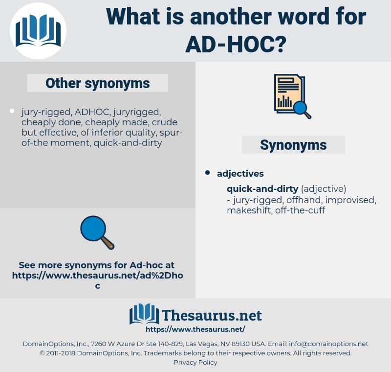 ad hoc, synonym ad hoc, another word for ad hoc, words like ad hoc, thesaurus ad hoc
