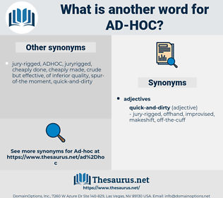ad hoc, synonym ad hoc, another word for ad hoc, words like ad hoc, thesaurus ad hoc