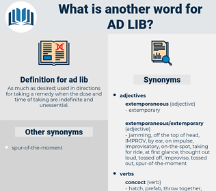 ad-lib, synonym ad-lib, another word for ad-lib, words like ad-lib, thesaurus ad-lib