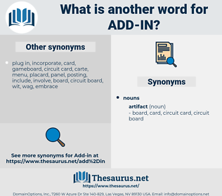 add in, synonym add in, another word for add in, words like add in, thesaurus add in