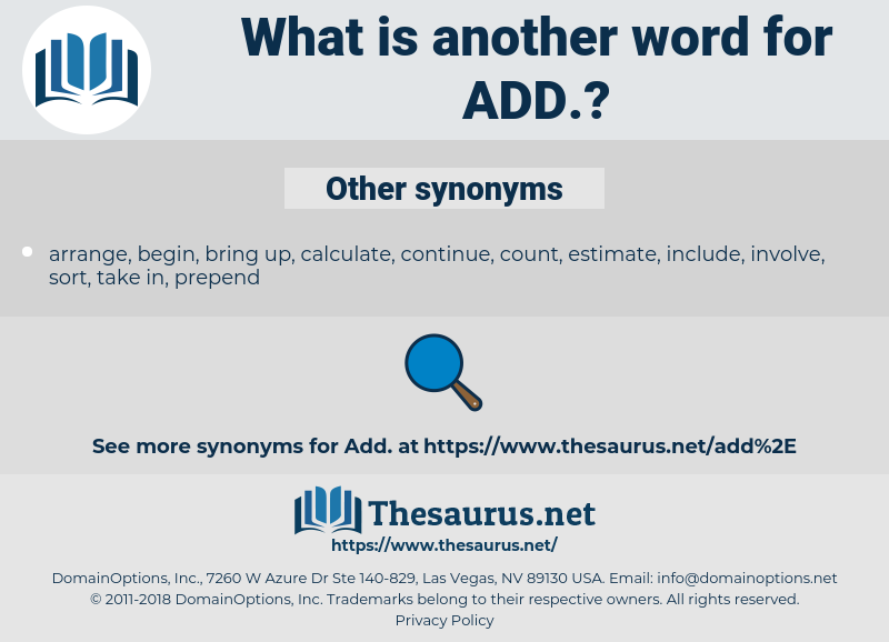 add, synonym add, another word for add, words like add, thesaurus add