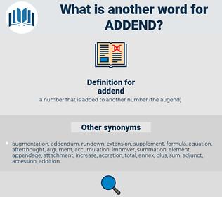 addend, synonym addend, another word for addend, words like addend, thesaurus addend