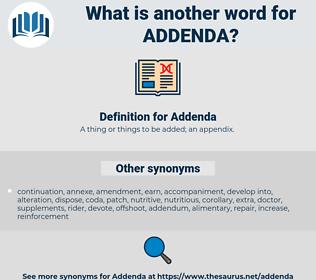 Addenda, synonym Addenda, another word for Addenda, words like Addenda, thesaurus Addenda