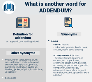 addendum, synonym addendum, another word for addendum, words like addendum, thesaurus addendum