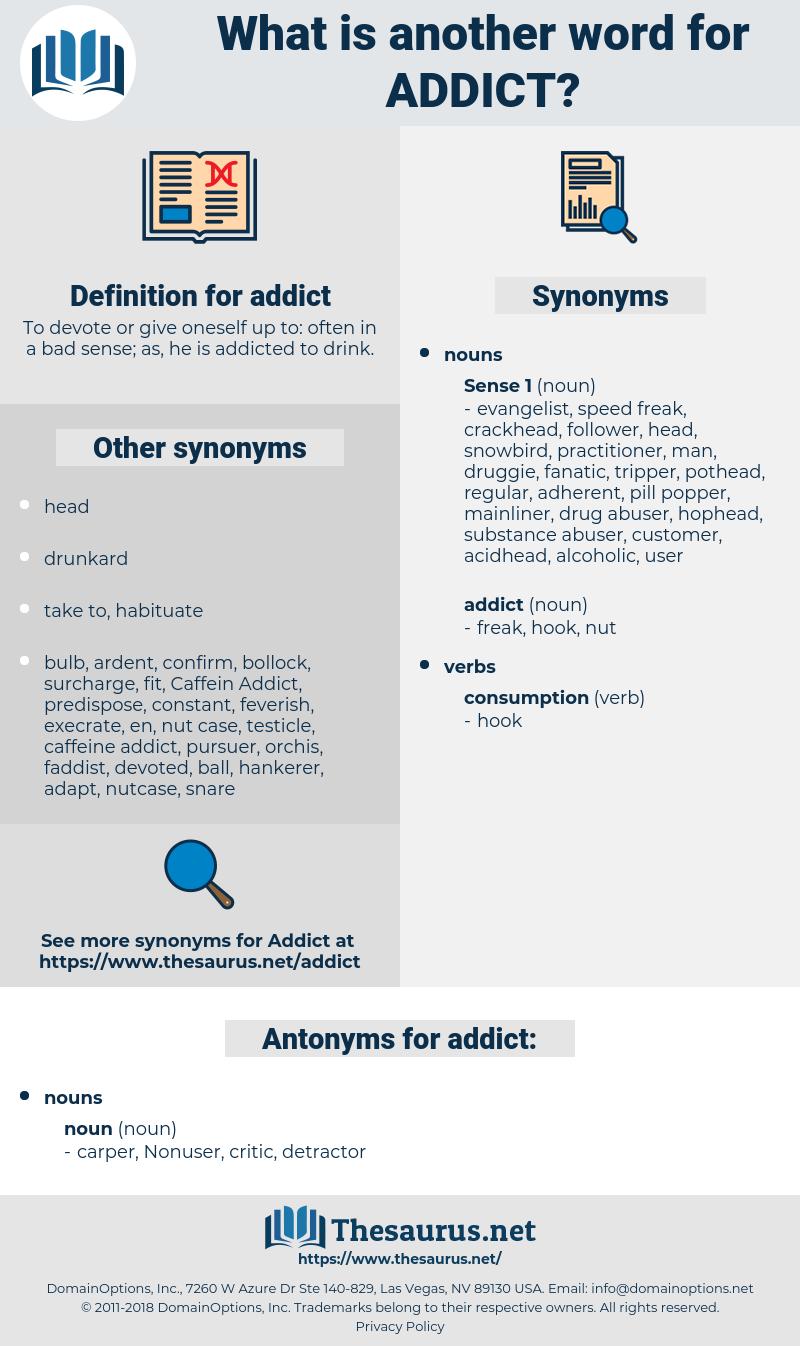 addict, synonym addict, another word for addict, words like addict, thesaurus addict