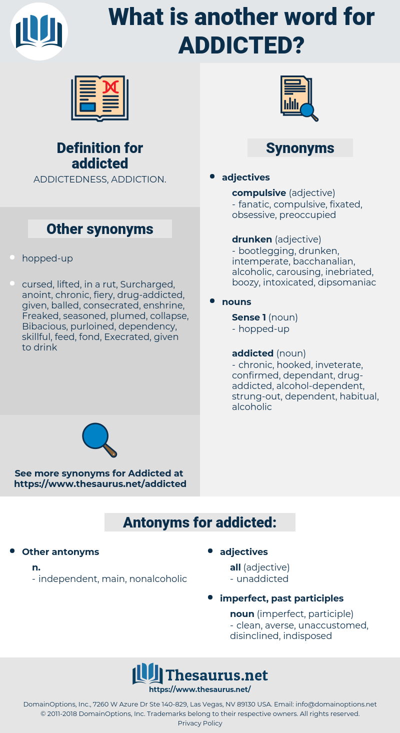 addicted, synonym addicted, another word for addicted, words like addicted, thesaurus addicted