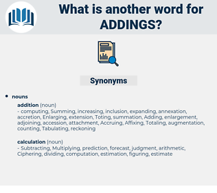addings, synonym addings, another word for addings, words like addings, thesaurus addings