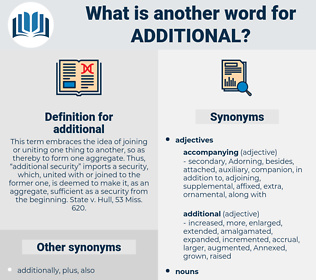 additional, synonym additional, another word for additional, words like additional, thesaurus additional