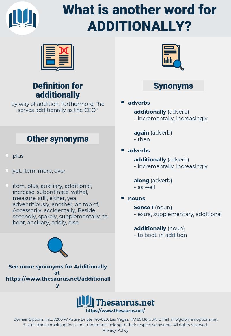 additionally, synonym additionally, another word for additionally, words like additionally, thesaurus additionally