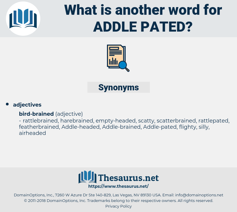 Addle-pated, synonym Addle-pated, another word for Addle-pated, words like Addle-pated, thesaurus Addle-pated