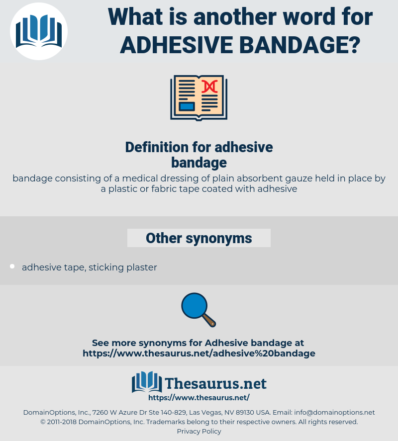 adhesive bandage, synonym adhesive bandage, another word for adhesive bandage, words like adhesive bandage, thesaurus adhesive bandage