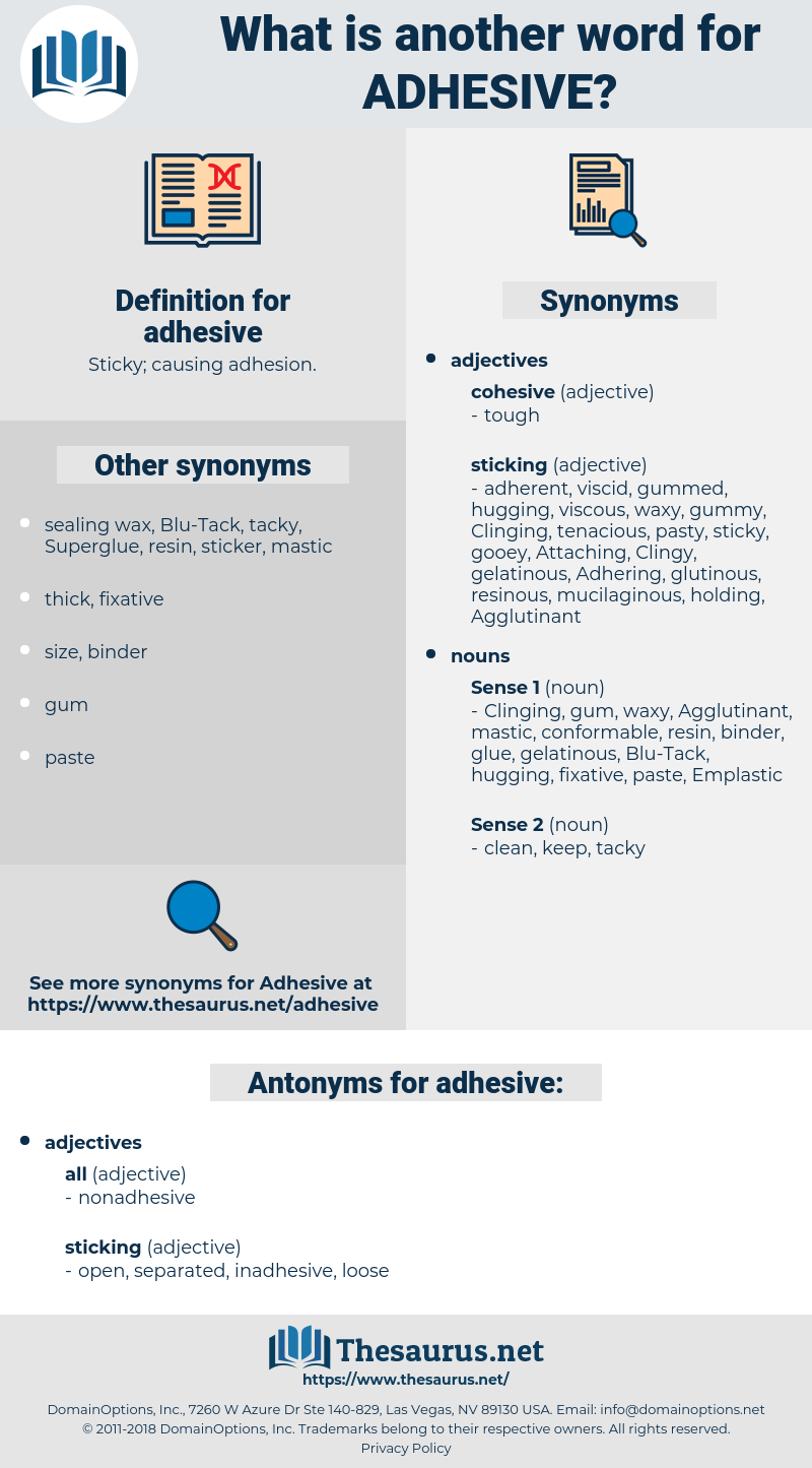 adhesive, synonym adhesive, another word for adhesive, words like adhesive, thesaurus adhesive
