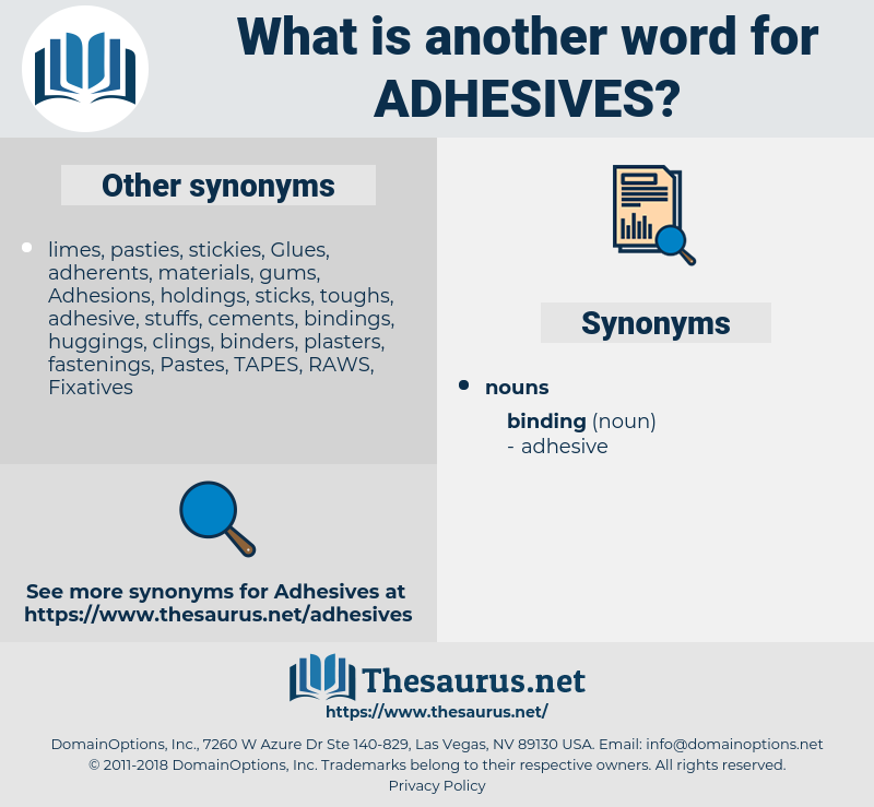 Adhesives, synonym Adhesives, another word for Adhesives, words like Adhesives, thesaurus Adhesives
