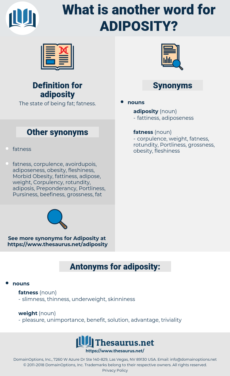 adiposity, synonym adiposity, another word for adiposity, words like adiposity, thesaurus adiposity