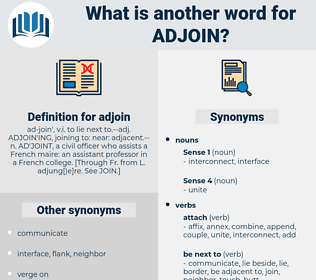 adjoin, synonym adjoin, another word for adjoin, words like adjoin, thesaurus adjoin