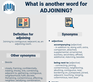 adjoining, synonym adjoining, another word for adjoining, words like adjoining, thesaurus adjoining