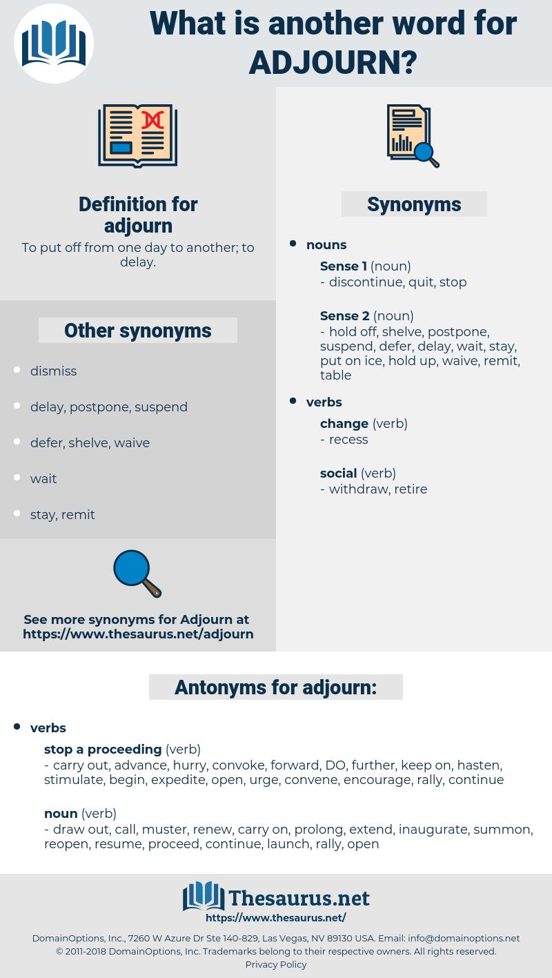 adjourn, synonym adjourn, another word for adjourn, words like adjourn, thesaurus adjourn