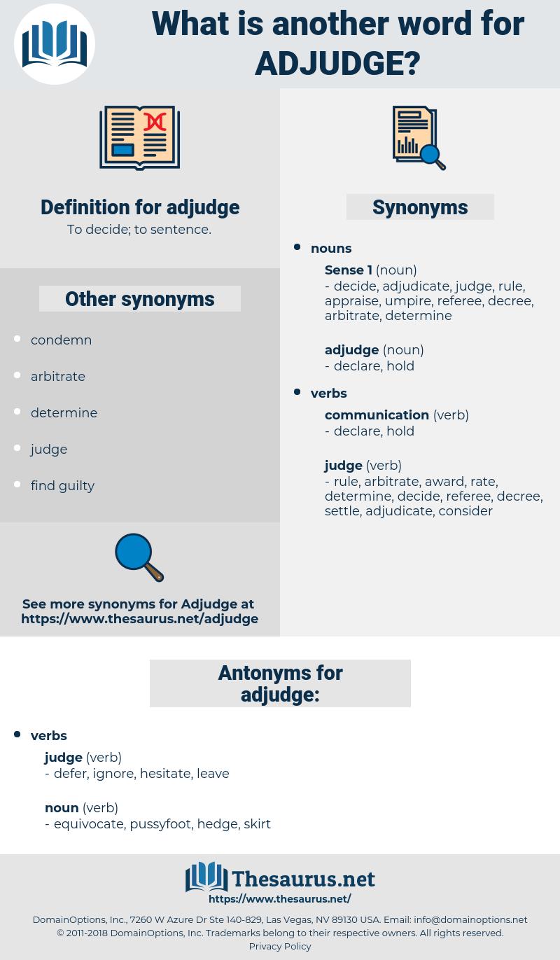 adjudge, synonym adjudge, another word for adjudge, words like adjudge, thesaurus adjudge