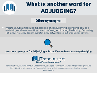 Adjudging, synonym Adjudging, another word for Adjudging, words like Adjudging, thesaurus Adjudging