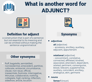 adjunct, synonym adjunct, another word for adjunct, words like adjunct, thesaurus adjunct